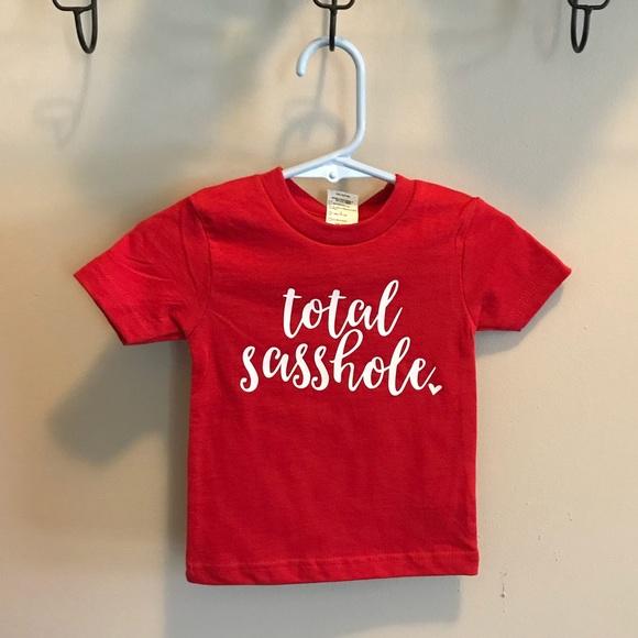 758e7b88 Creations of Grace Shirts & Tops | Total Sasshole Kids Tshirt | Poshmark